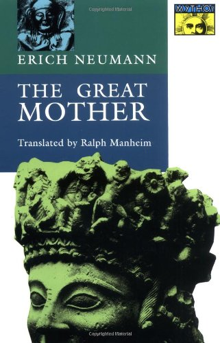9780691017808: The Great Mother: An Analysis of the Archetype (Works by Erich Neumann)