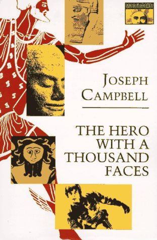 The Hero with a Thousand Faces (Bollingen: Campbell, Joseph Ed