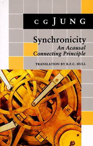 9780691017945: Synchronicity; An Acausal Connecting Principle.