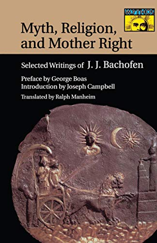 9780691017976: Myth, Religion, and Mother Right