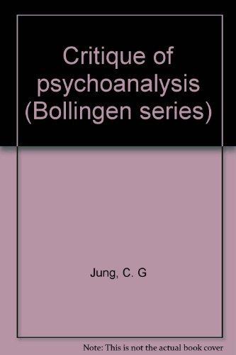 9780691018010: Critique of Psychoanalysis (Bollingen series)