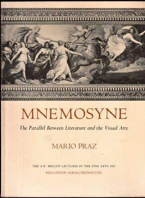 9780691018034: Mnemosyne: The Parallel Between Literature and the Visual Arts.