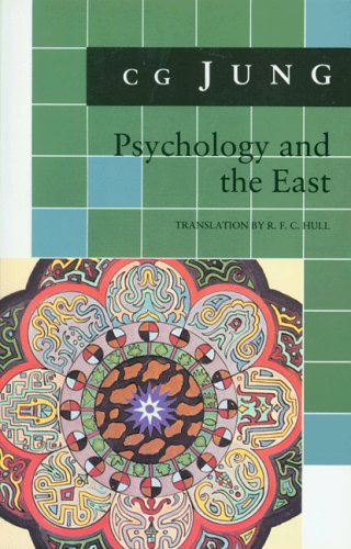 Psychology and the East : (from Vols.: C. G. Jung