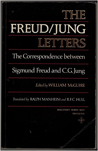 9780691018102: The Freud/Jung Letters: The Correspondence Between Sigmund Freud and C. G. Jung (Bollingen Series: No. 94)
