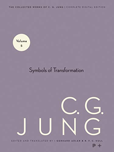 Symbols of Transformation (Collected Works of C.G. Jung Vol.5) - Jung, C. G.