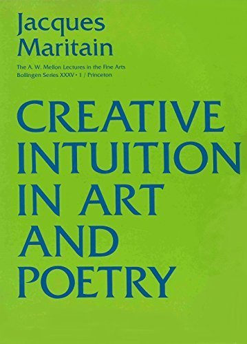 9780691018171: Creative Intuition in Art and Poetry (A.W. Mellon Lectures in the Fine Arts, Bollingen Series XXXV·1)
