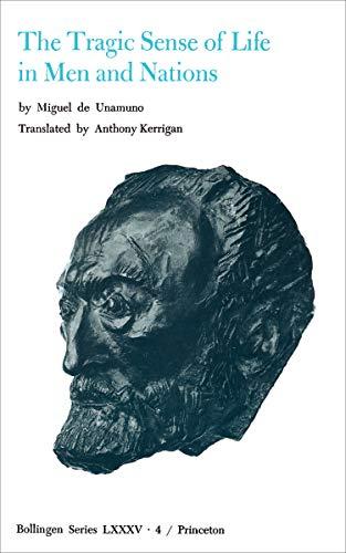 9780691018201: The Tragic Sense of Life in Men and Nations: Tragic Sense of Life in Men and Nations v. 4 (Selected Works of Miguel de Unamuno)