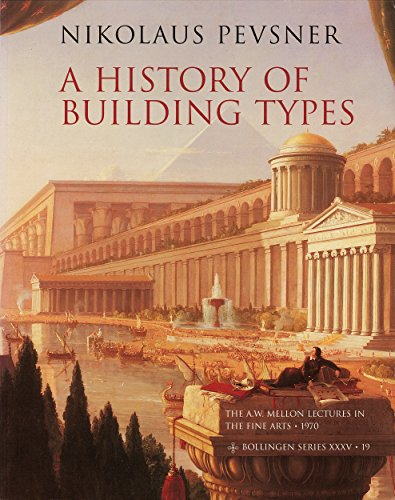 9780691018294: A History of Building Types (The A. W. Mellon Lectures in the Fine Arts)