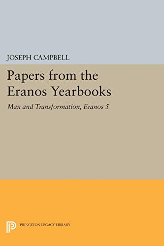 Man and Transformation: Papers from the Eranos Yearbooks