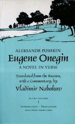 Eugene Onegin: a novel in Verse (Bollingen: ALEKSANDR SERGEEVICH PUSHKIN,