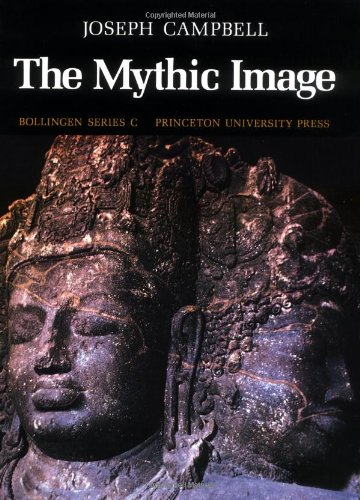 9780691018393: The Mythic Image (Bollingen Series (General))