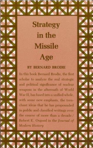 9780691018522: Strategy in the Missile Age (Rand corporation research studies)