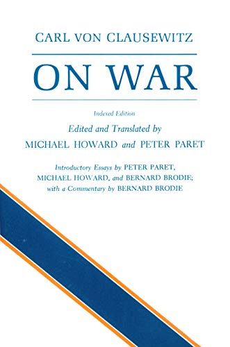 9780691018546: On War, Indexed Edition