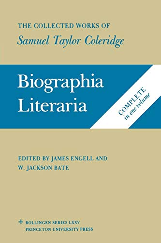 9780691018614: Biographia Literaria: The Collected Works of Samuel Taylor Coleridge, Biographical Sketches of my Literary Life & Opinions (v. 7)
