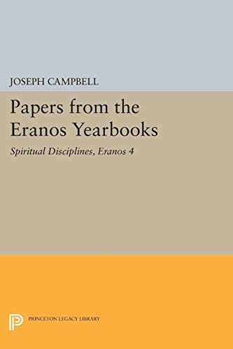 Spiritual Disciplines. [Subtitle]: Papers from the Eranos: Campbell, Joseph (ed).