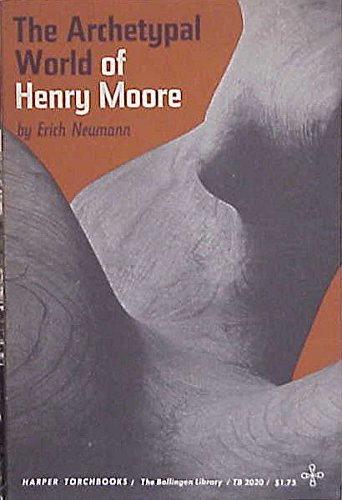 9780691018652: Archetypal World of Henry Moore (Works by Erich Neumann)