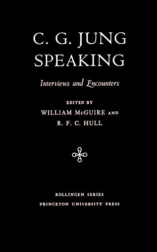 9780691018713: C.G. Jung Speaking: Interviews and Encounters (Bollingen Series (General))