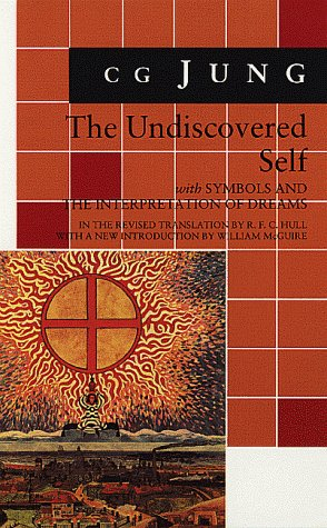 9780691018942: The Undiscovered Self: With Symbols and the Interpretation of Dreams
