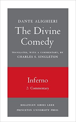 The Divine Comedy, I. Inferno, Vol. I.: Dante Alighieri/ Singleton,