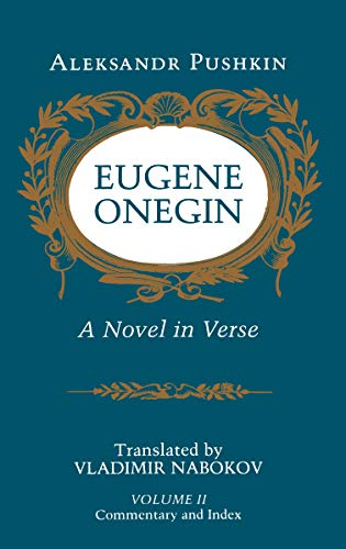 9780691019048: Eugene Onegin: A Novel in Verse: Commentary: Commentary v. 2 (Bollingen Series (General))