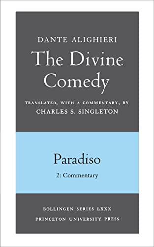 The Divine Comedy, III. Paradiso, Vol. III.: Dante Alighieri/ Singleton,