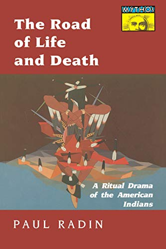The road of life and death : a ritual drama of the American Indians.