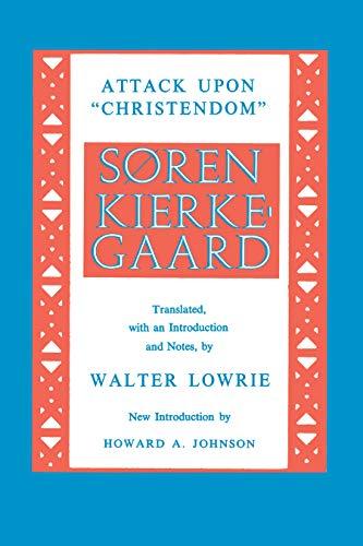 Attack upon Christendom: Soren Kierkegaard