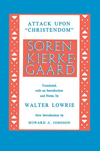 9780691019505: Kierkegaard's Attack Upon