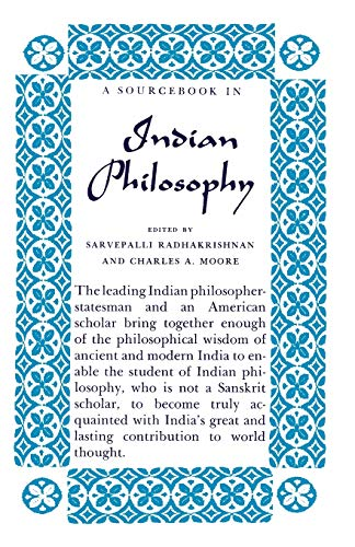 A Source Book in Indian Philosophy: Sarvepalli Radhakrishnan, Charles