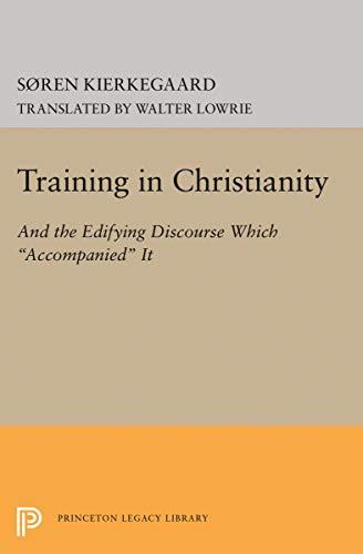 Training in Christianity: Soren Kierkegaard