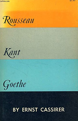 essay goethe kant rousseau two Discover librarian-selected research resources on jean-jacques rousseau from the questia online library, including full-text online books, academic journals, magazines, newspapers and more.