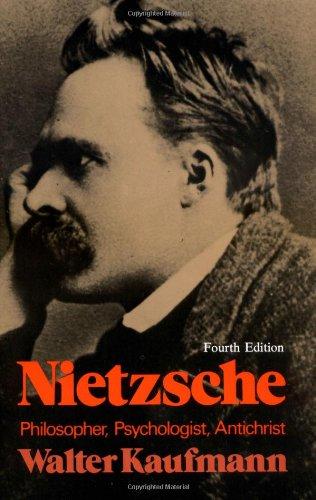 9780691019833: Nietzsche: Philosopher, Psychologist, Antichrist