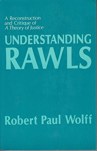 """Understanding Rawls: A Reconstruction and Critique of """"A Theory of Justice"""" (Studies in ..."""