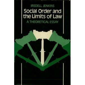 9780691020075: Social Order and the Limits of Law: A Theoretical Essay (Princeton Legacy Library)