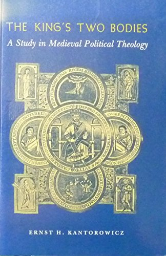9780691020181: The King's Two Bodies: A Study in Mediaeval Political Theology: Study in Medieval Political Theology