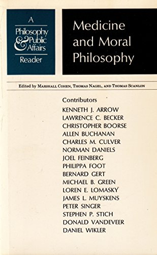 9780691020204: Medicine and Moral Philosophy: A Philosophy and Public Affairs Reader (Princeton Legacy Library)