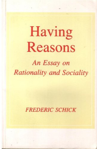 9780691020297: Having Reasons: An Essay on Rationality and Sociality