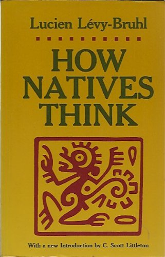 9780691020341: How Natives Think. Introduction by C.S. Littleton