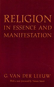 9780691020389: Religion in Essence and Manifestation (Princeton Legacy Library)