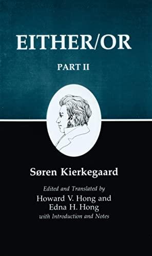 Either/Or, Part II (Kierkegaard's Writings, Vol. 4)