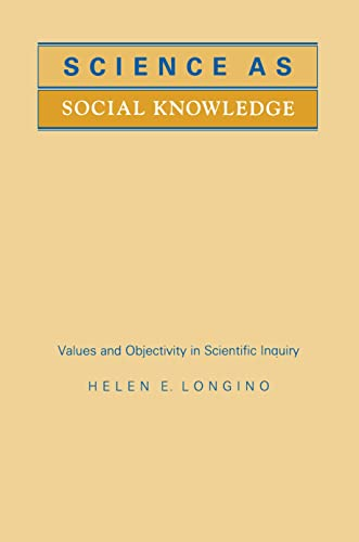 9780691020518: Science As Social Knowledge: Values and Objectivity in Scientific Inquiry