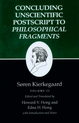 9780691020822: Kierkegaard's Writings, XII: Concluding Unscientific Postscript to Philosophical Fragments, Volume II: Concluding Unscientific Postscript to Philosophical Fragments v. 12, Pt. 2