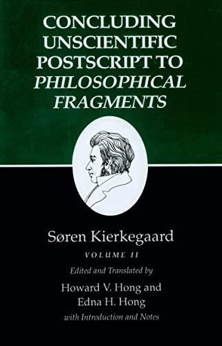 9780691020822: 002: Kierkegaard's Writings, XII, Volume II: Concluding Unscientific Postscript to Philosophical Fragments: Concluding Unscientific Postscript to
