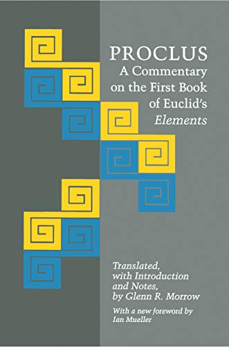 9780691020907: Proclus: A Commentary on the First Book of Euclid's Elements