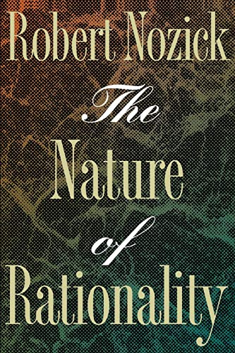 9780691020969: The Nature of Rationality (Princeton Paperbacks)