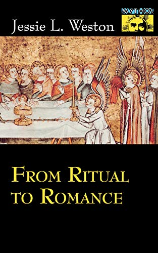 9780691021072: From Ritual to Romance (Mythos: The Princeton/Bollingen Series in World Mythology)