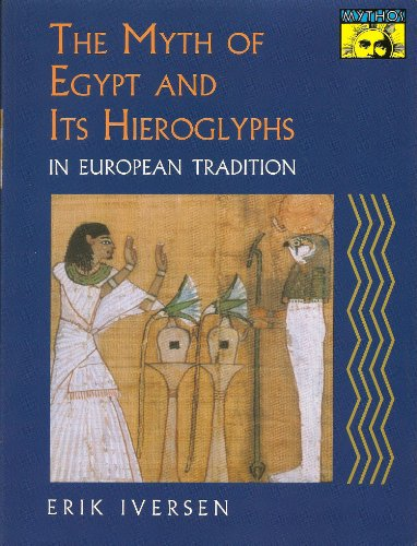 9780691021249: The Myth of Egypt and Its Hieroglyphs in European Tradition