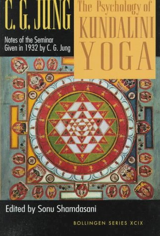 9780691021270: The Psychology of Kundalini Yoga : Notes of the Seminar Given in 1932 by C.G. Jung