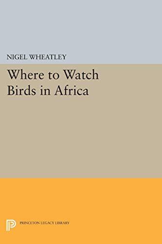 Where to Watch Birds in Africa: Wheatley, Nigel