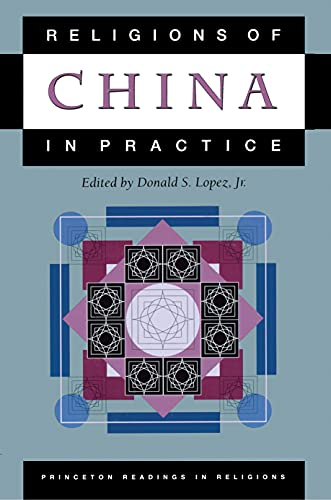 Religions of China in Practice - Lopez Jr., Donald S.